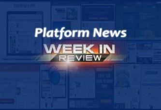 Platform Roundup – Week Ending 07/23/2016 in Review